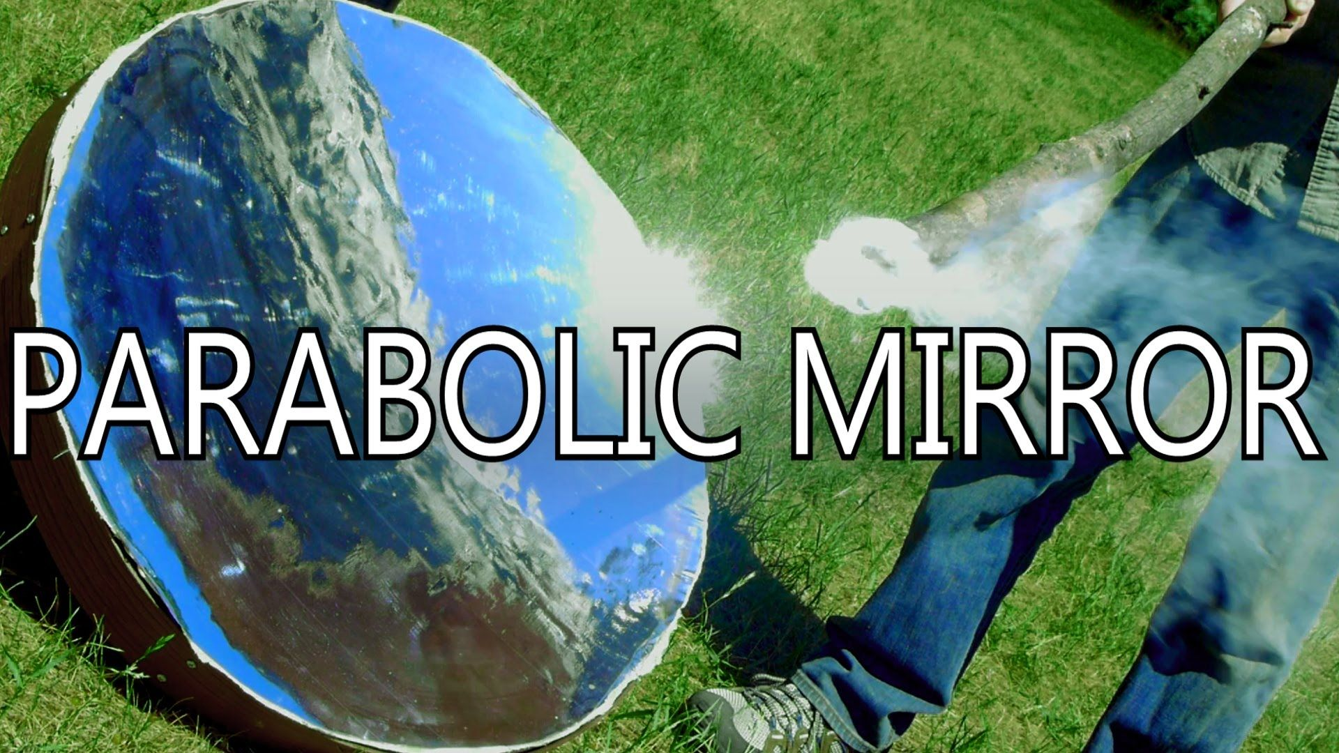 Learn how to make a powerful parabolic mirror that can