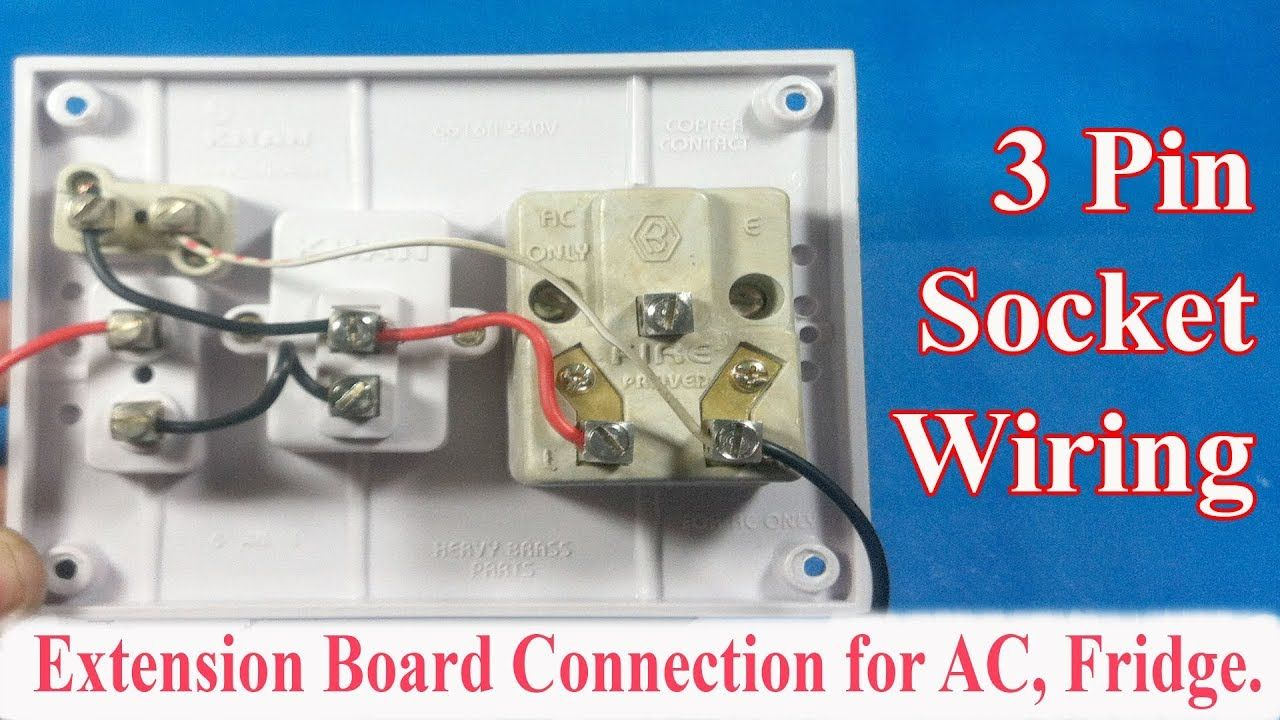 How To Make An Electrical Extension Board Connection For Ac Fridge Tv Extension Board Connection Electricity