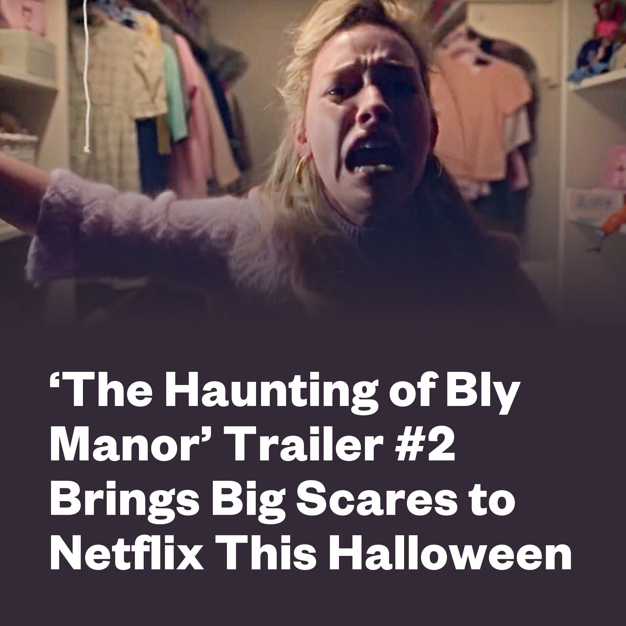 The Haunting Of Bly Manor Trailer 2 Brings Big Scares To Netflix This Halloween The Haunting Of Bly Man In 2020 Stephen King Movies Secret Of Love Netflix Streaming