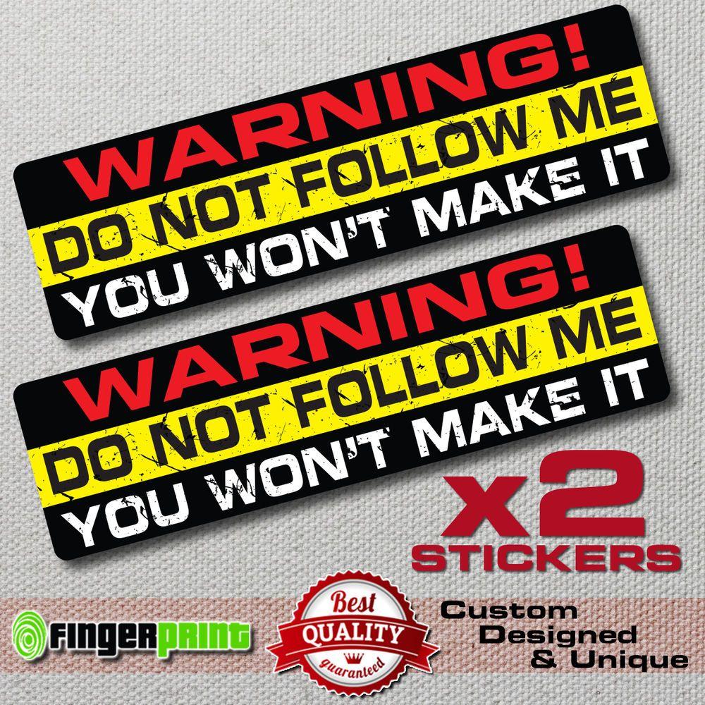 Do Not Follow Decal Sticker Vinyl Funny Bumper Jdm 4x4 Suv Offroad Gmc 4wd Ebay Vinyl Sticker Stickers Jdm [ 1000 x 1000 Pixel ]