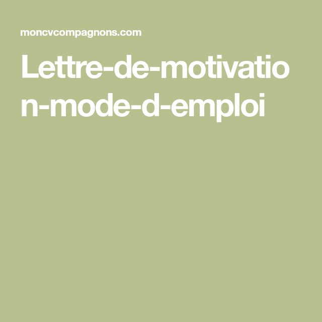 Lettre De Motivation Mode D Emploi Lettre De Motivation Mode D Emploi Emploi