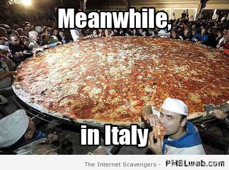 Meanwhile in Italy meme at PMSLweb.com