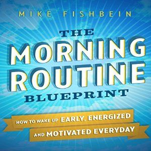 The morning routine blueprint audiobook audio books for small the morning routine blueprint audiobook malvernweather Images