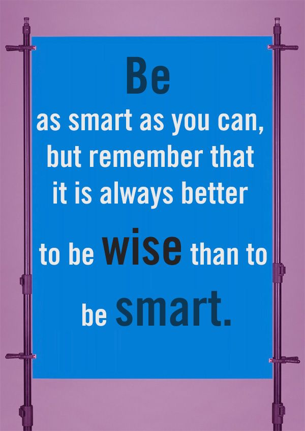 A smart Person knows what to say in 2020 | Wise quotes ... |Smart Life Quotes