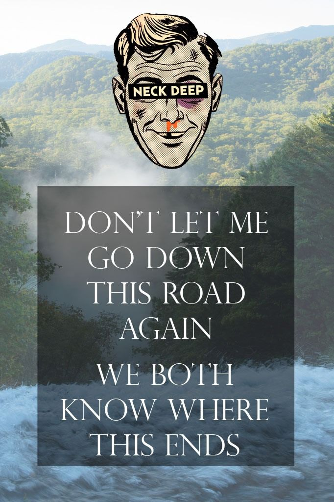 neck deep - i like her cuz she's smart and strong and independent ...