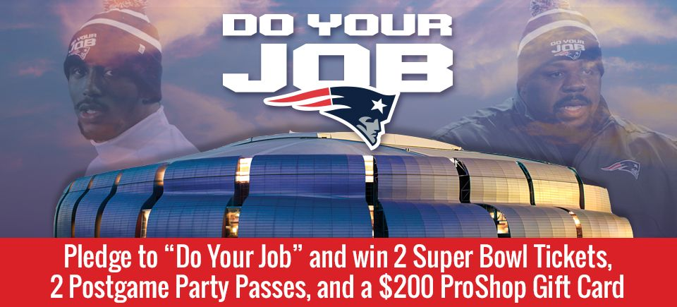 Official Website of the New England Patriots Do Your Job