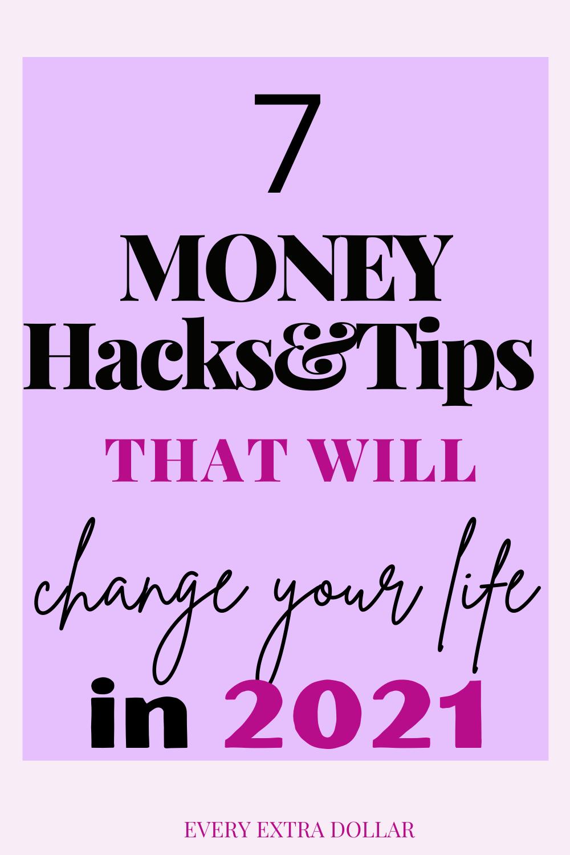 Photo of 7 Money Hacks $ Tipps, die Ihr Leben im Jahr 2021 verändern werden