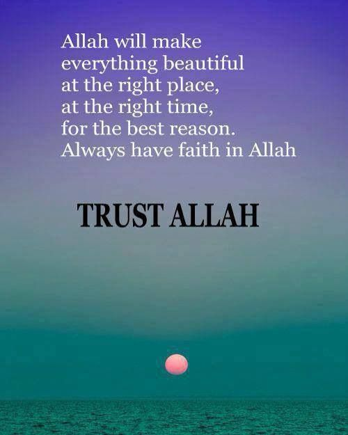 Trust Allah! (Swt)