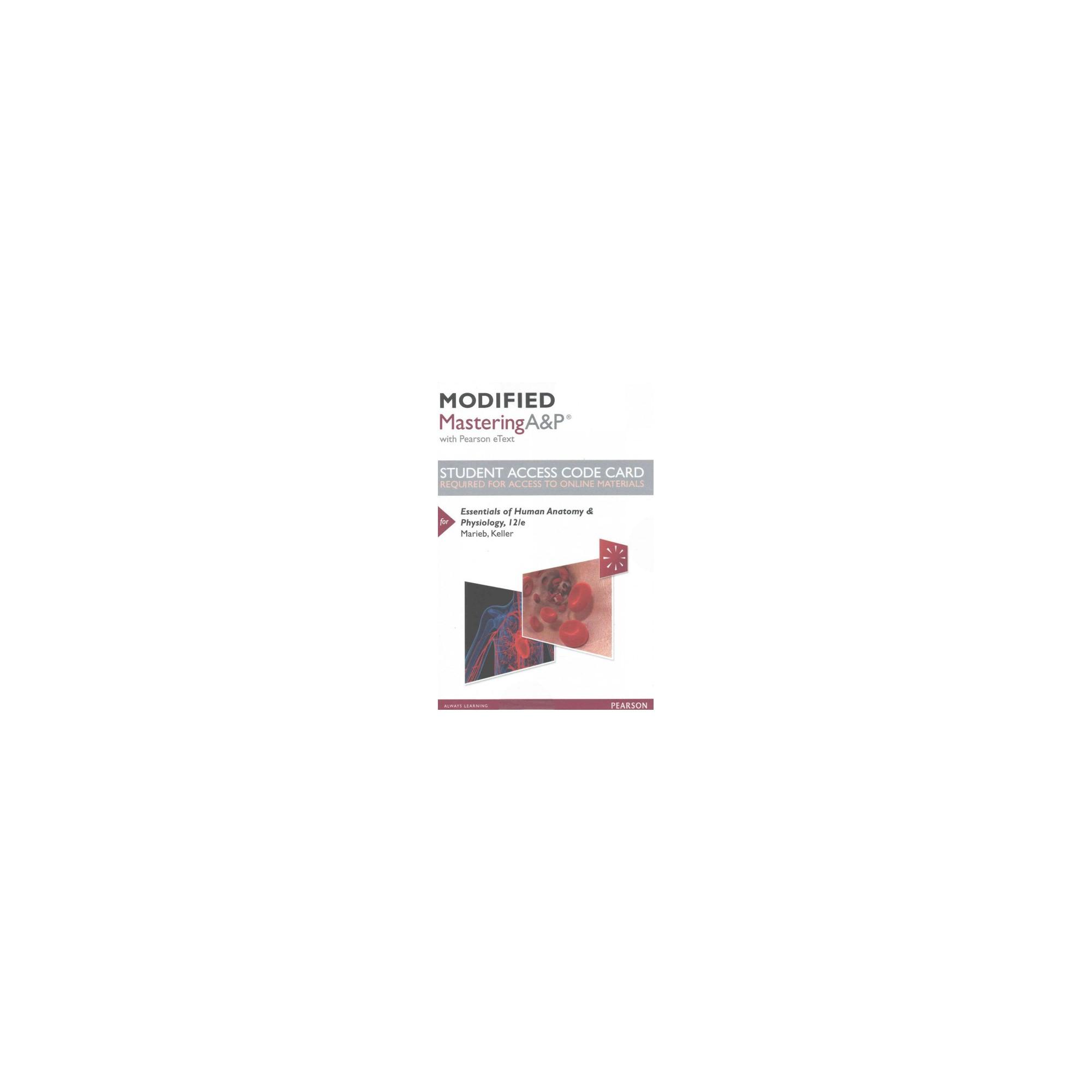 Essentials of Human Anatomy & Physiology Modified Masteringa&p ...