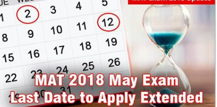 Mat2018application Last Date Extended Revised Maymatregistration Last Date Is May 2 For Pbt Use The Last Chance To Do Mba 20 Last Date Dating How To Apply