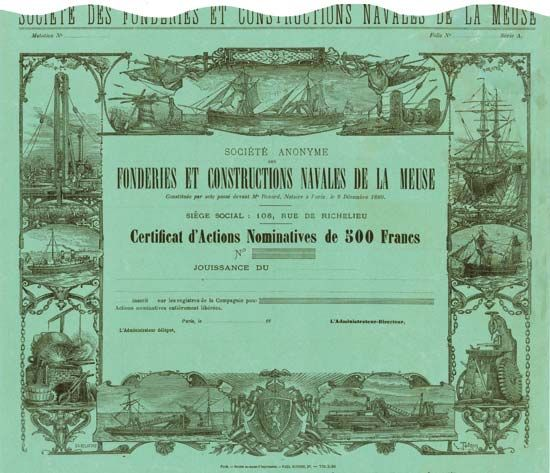 Société Anonyme des Fonderies et Constructions Navales de la Meuse, Paris, 18__, Unissued Certificat d'Actions Nominatives de 500 Francs, o. Nr., 27.5 x 30.7 cm, black on green paper, tear (1 cm), otherwise EF, superb design with many ship pictures, engraving by Totain and CH. Delafons, absolute rarity from an old collection!
