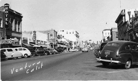 Main Street Ca 1940s Ventura California Ventura County Ventura