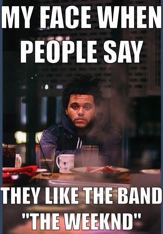 If You Don T Get The Joke You Don T Know The Weeknd Lol The Weeknd Memes The Weeknd Abel The Weeknd