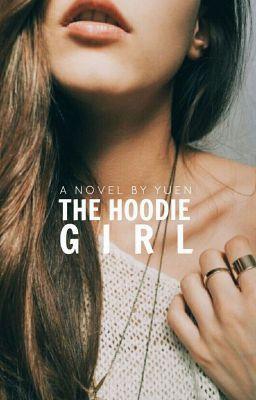 The Hoodie Girl in 2019   Alternative Wattpad Covers   Teen fiction