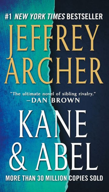 William Lowell Kane And Abel Rosnovski One The Son Of A Boston Millionaire The Other A Penniless Polish Immigrant B Jeffrey Archer Jeffrey Archer Books Ebook