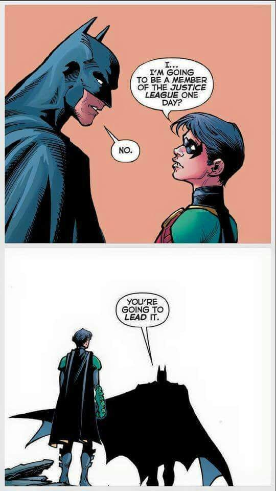 Dick Grayson...Born to lead Bruce decided that Dick was going to take over the mantle of Batman and lead the Justice League from a young age, putting a lot of pressure on young Dick's shoulders, causing strain in their relationship, because Dick didn't want to be Batman.