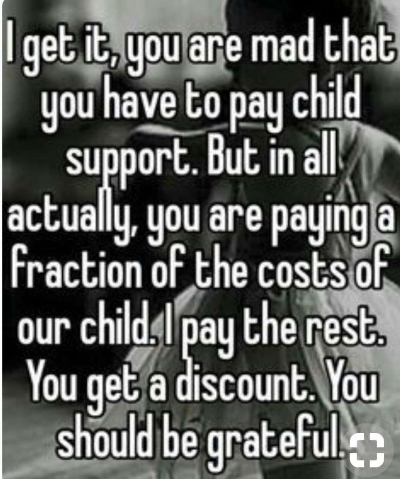 Funny Child Support Quotes Child Support Quotes Funny Inspirational Quotes Feeling Broken Quotes