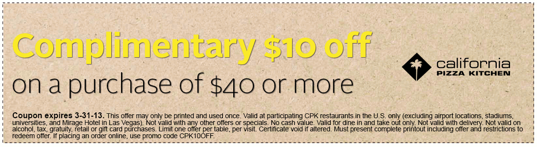 $10 off $40 at California Pizza Kitchen coupon via The Coupons App ...