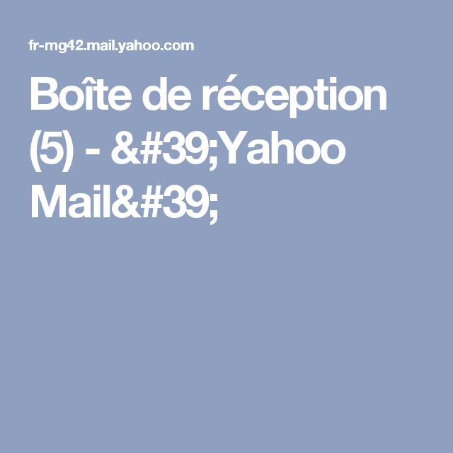 Boite De Reception 5 39 Yahoo Mail 39 Reception Cuisine Humour