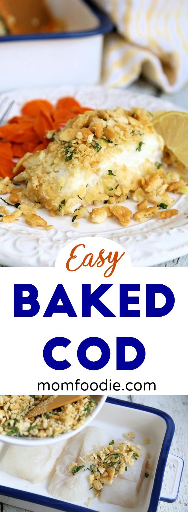 Baked Cod - easy baked cod recipe with craker crumb topping #seafood #cod #fish #fishrecipe via @MomFoodie #fishmeal