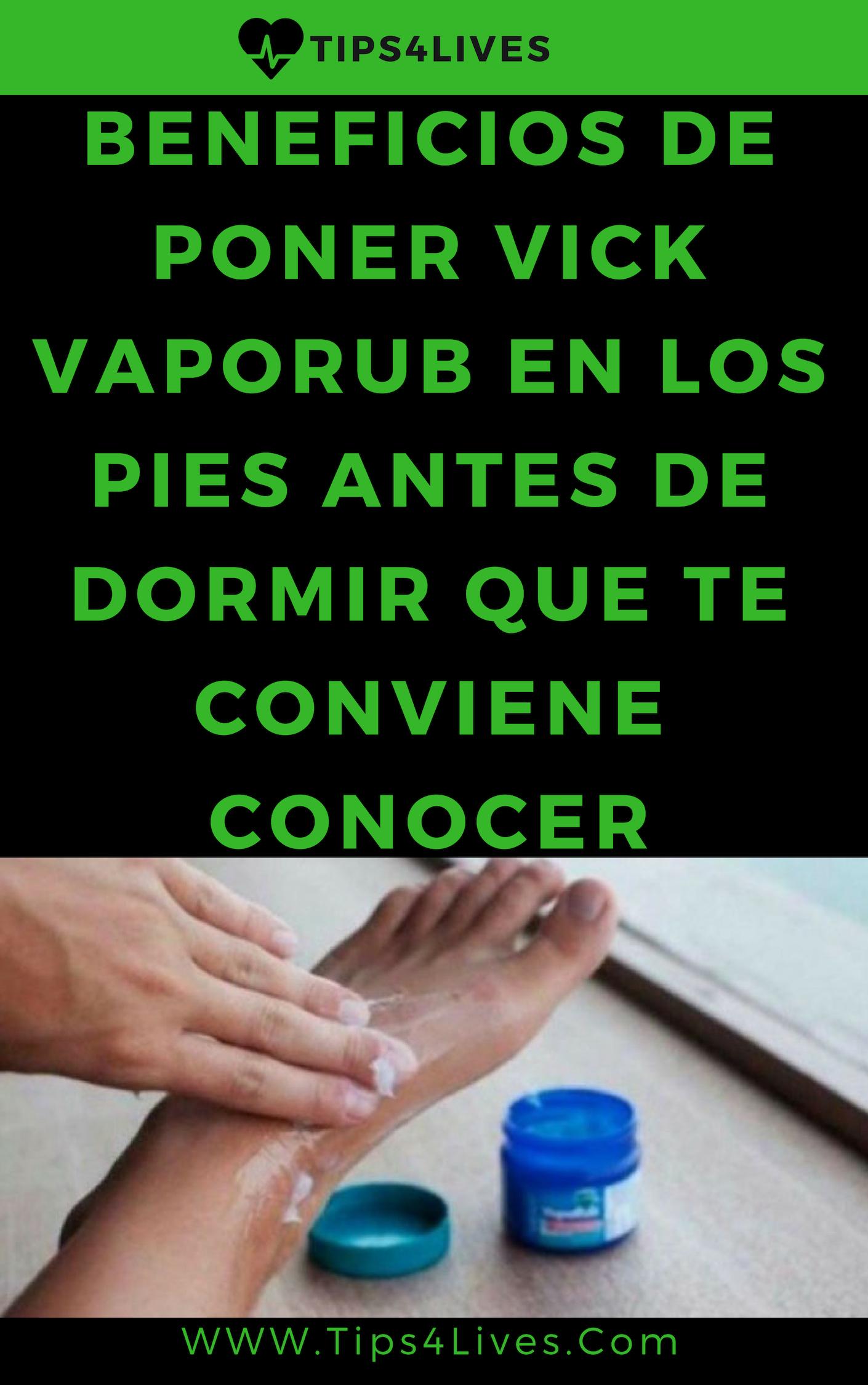 beneficios de poner vick vaporub en los pies antes de dormir