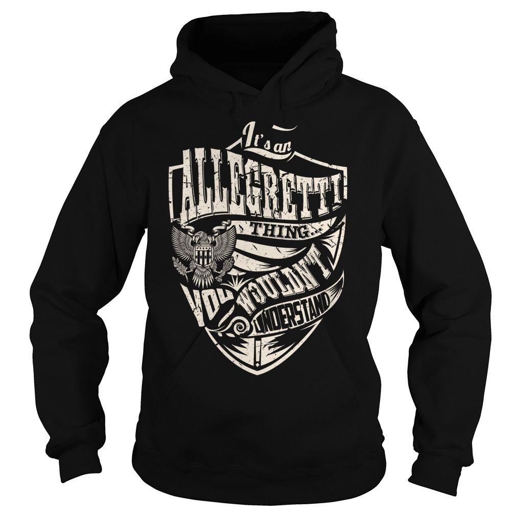 Its an ALLEGRETTI Thing (Eagle) - Last Name, Surname T-Shirt