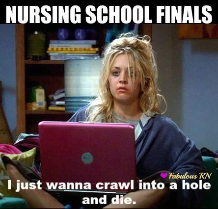 7bd3d82f7aa7f97fc15728741ce3a777 nursing school finals nurse humor nurses funny nursing school