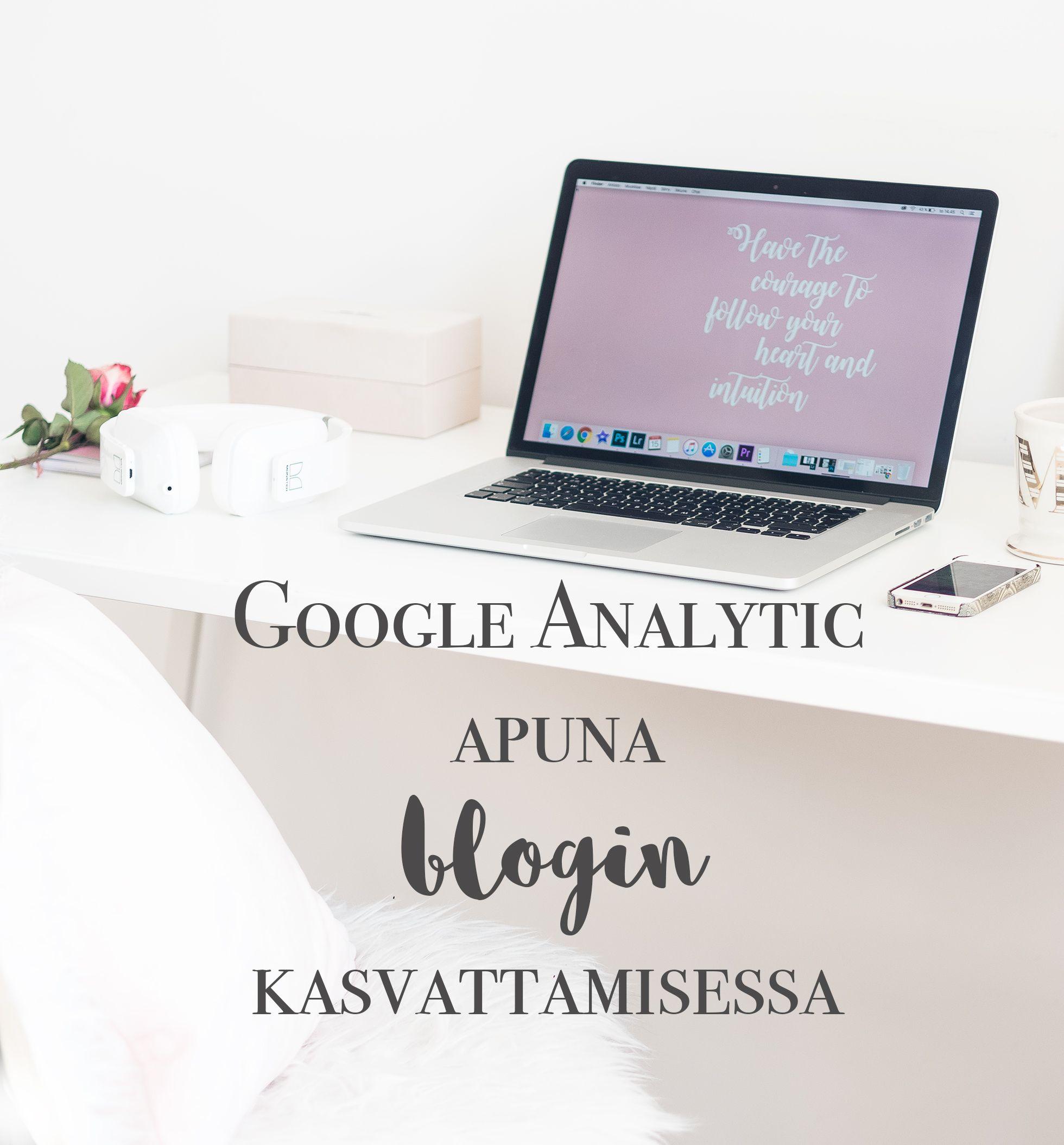 3 GOOGLE ANALYTICS VINKKIÄ BLOGIN KEHITTÄMISEEN http://www.monasdailystyle.com/2016/09/18/3-google-analytics-vinkkia-blogin-kehittamiseen/