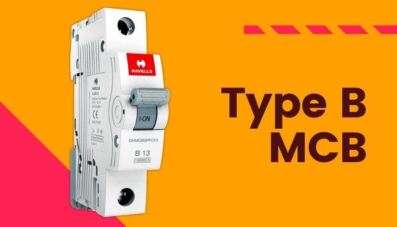 Type B Miniature Circuit Breaker Type B Mcb In 2020 Breakers Circuit House Wiring