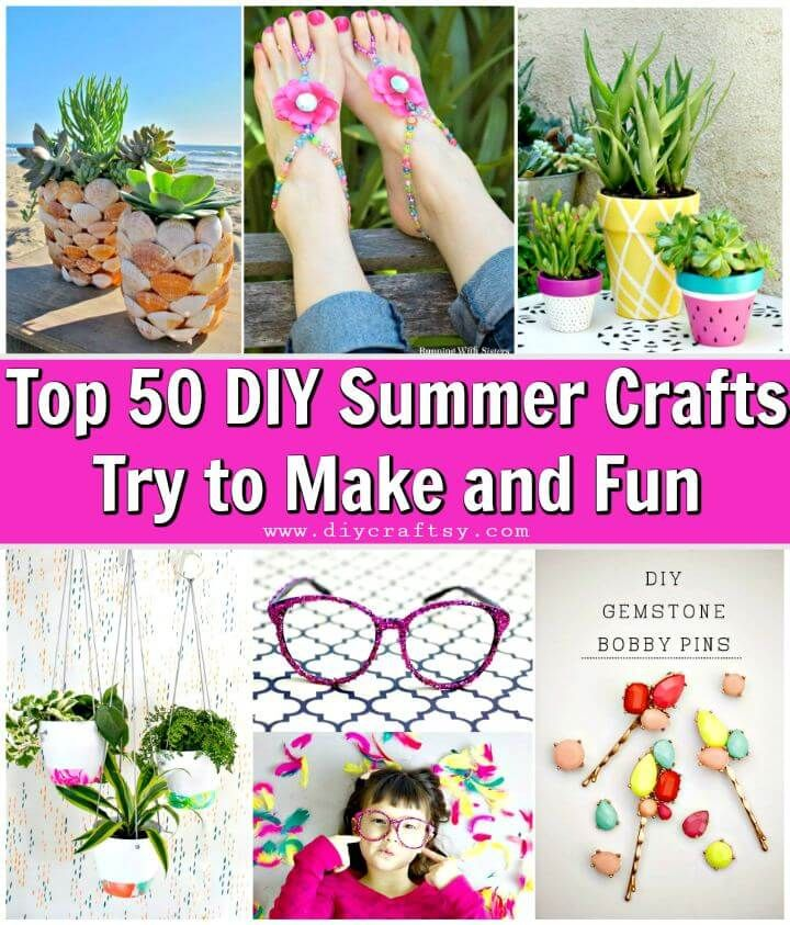 Top 50 diy summer crafts try to make and fun diy crafts top 50 diy summer crafts try to make and fun diy crafts solutioingenieria Choice Image