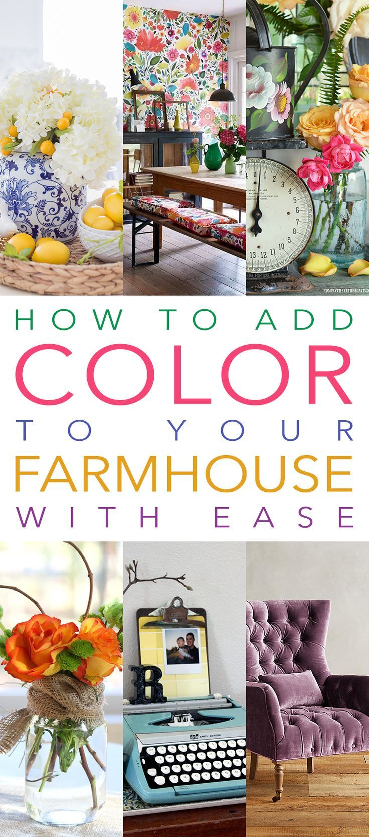 How To Add Color To Your Farmhouse With Ease | Farmhouse ...