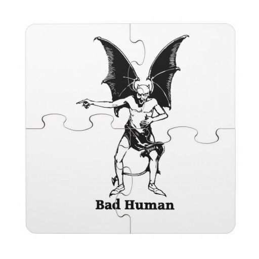 Bad Human Mocking devil Puzzle Coaster