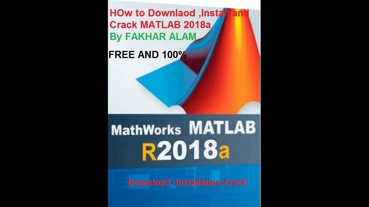 17 How to Install And Download Matlab r 2018a Latest Version