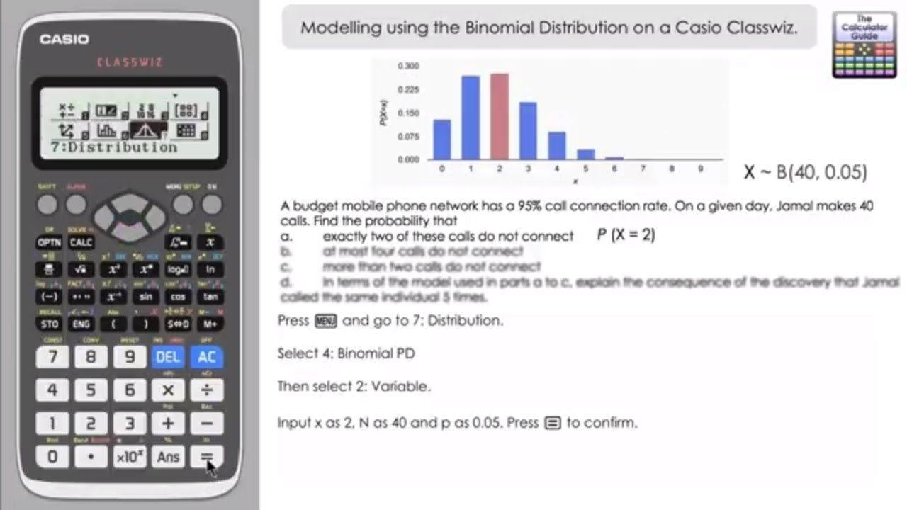 Modelling Using The Binomial Distribution On A Casio Classwiz Fx