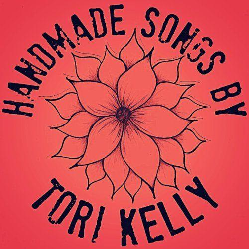Handmade Songs By Tori Kelly Holiday Adds Tori Kelly Tori