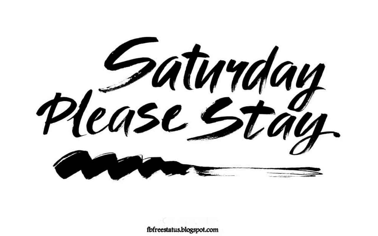 Saturday Quotes 35 Happy Saturday Quotes For Refreshing Weekend Morning  Happy