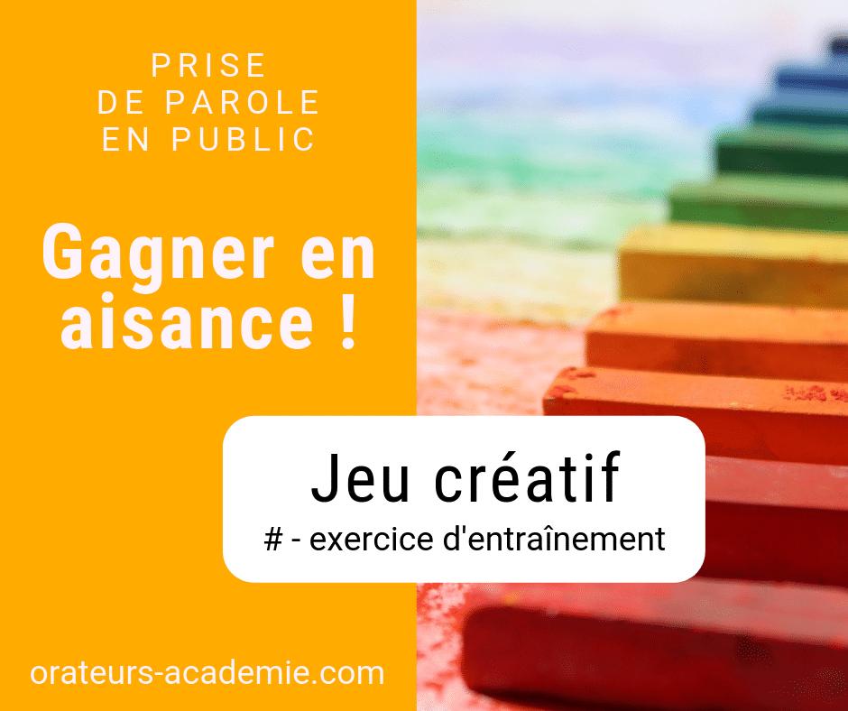 Jeux Creatif Pour Gagner En Aisance A L Oral Oral Aisance Communication Orale