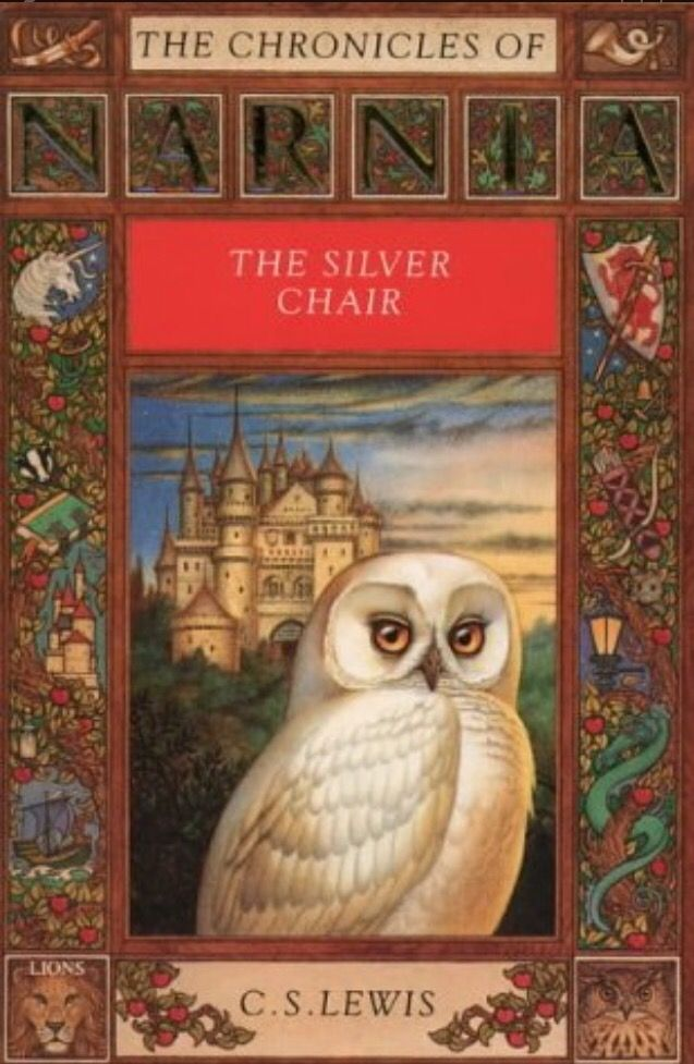 The Silver Chair The Chronicles Of Narnia 4 By C S Lewis The