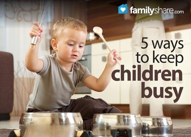 5 ways to keep children busy