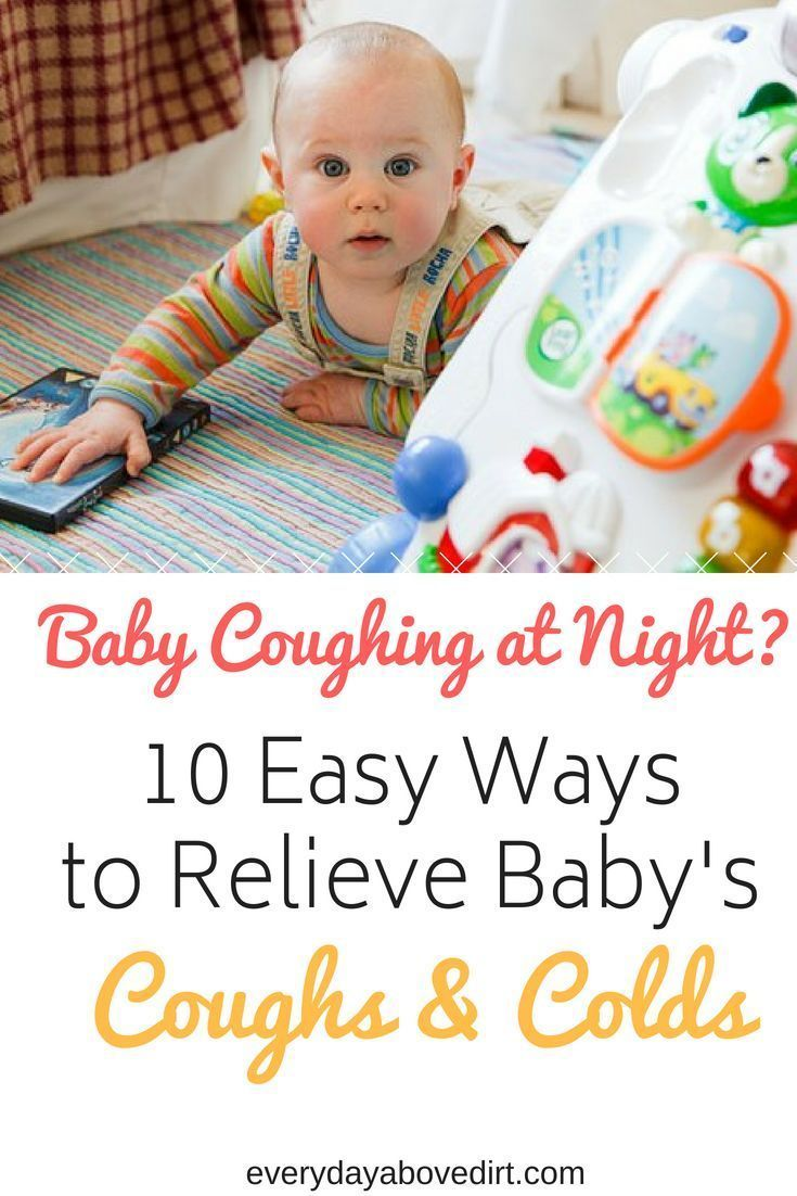Baby Coughing at Night?   Every Day Above Dirt is a Good Day