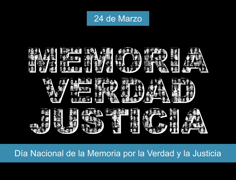 De Marzo Dia Nacional De La Memoria Por La Verdad Y La Justicia