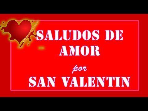 Saludos Por San Valentin Postales De Amor Gratis Con Mensaje En