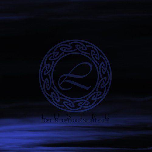 Lustre - Lost in Lustrous Night Skies