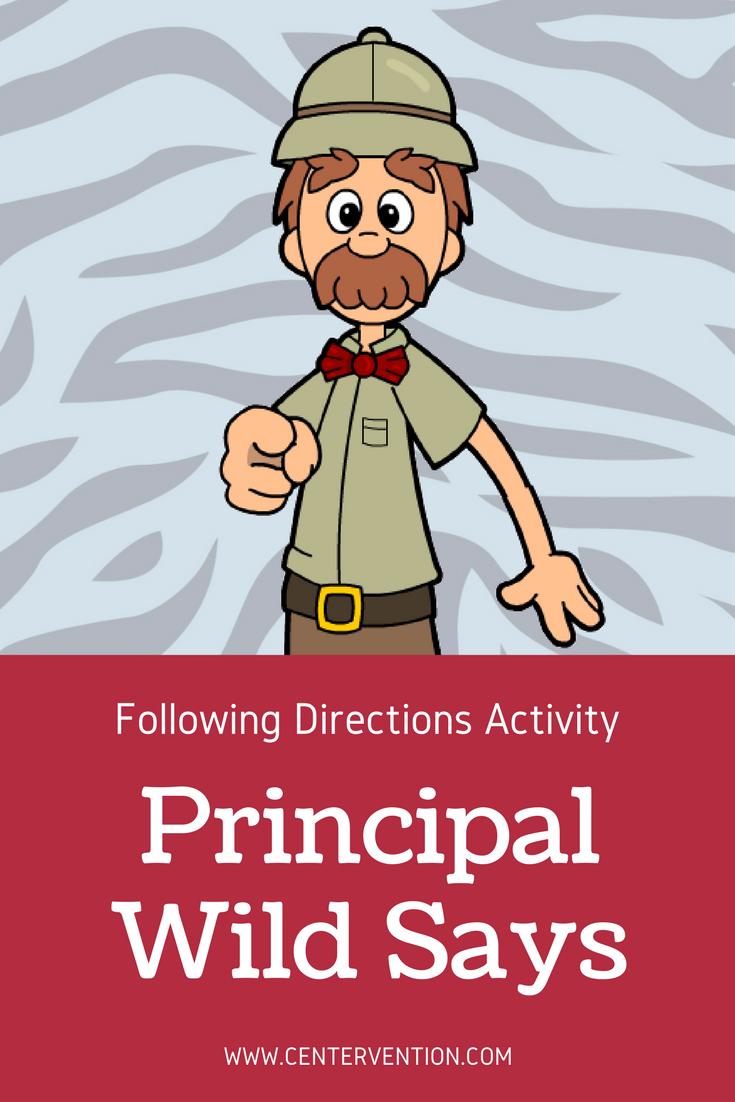 Following Directions Activities Principal Wild Says