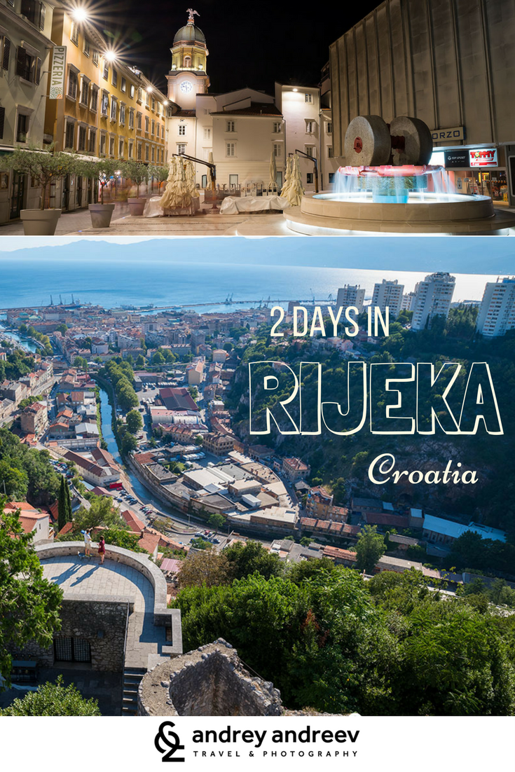 2 Days In Rijeka Croatia The City That Flows Like A River Rijeka Is A Labyrinth Where I Want To Get Lost Rijeka Croatia Travel Guide Cool Places To Visit