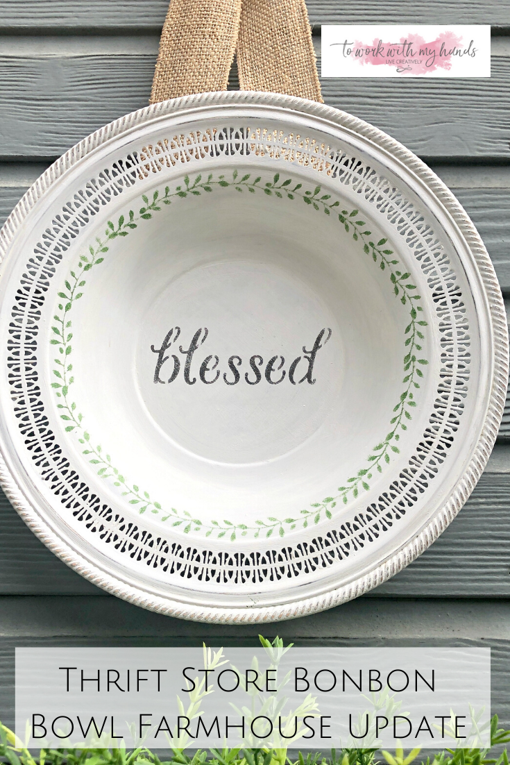 Thrift Store Bonbon Bowl Gets a Farmhouse Update #thriftstoreupcycle