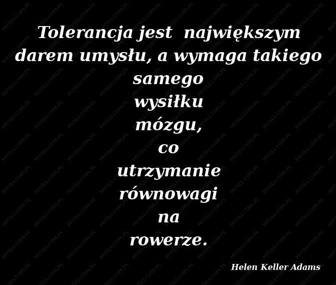 Tolerancja Szukaj W Google Myśli Helen Keller I Cytaty