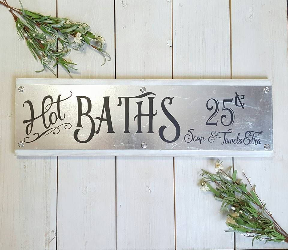 Hot Baths Farmhouse Style Sign