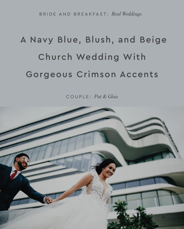 Zambales beach wedding venues  A Navy Blue Blush and Beige Church Wedding with Gorgeous Crimson