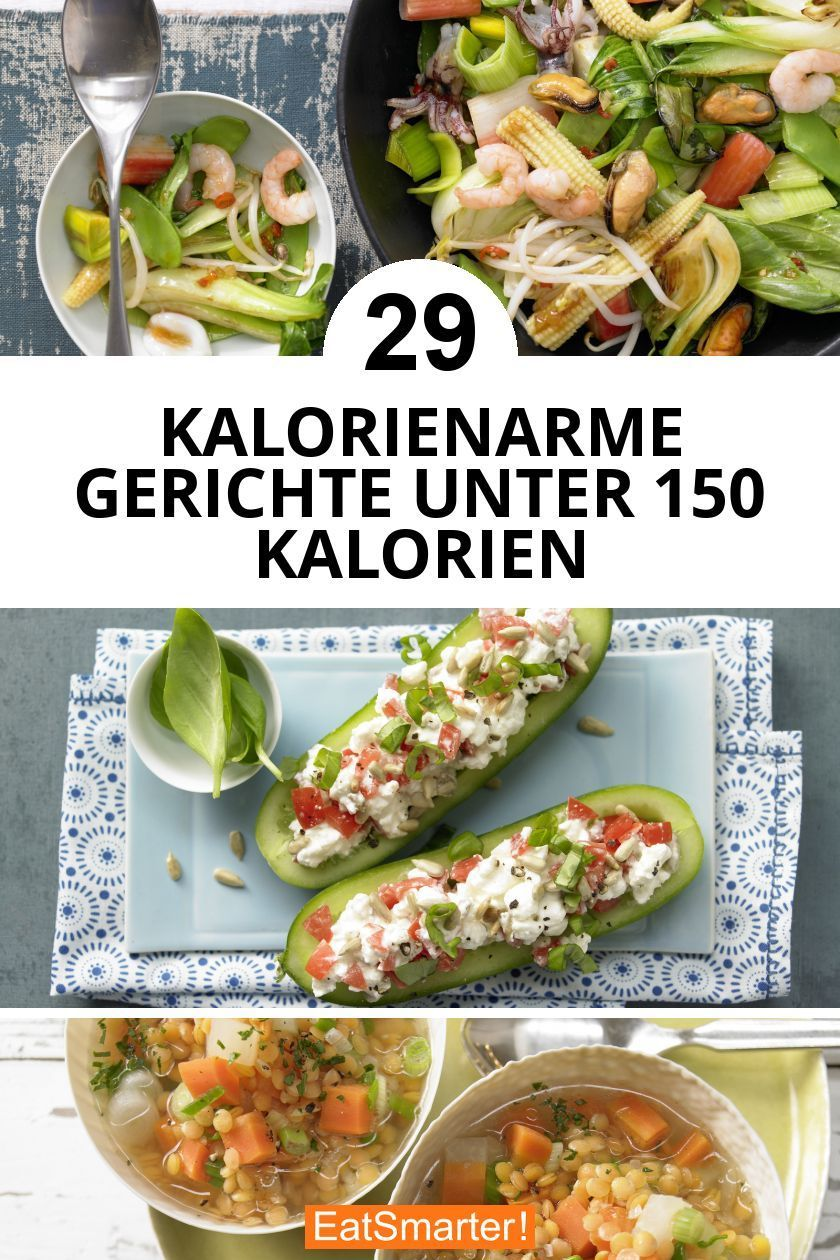 Kalorienarme Gerichte unter 150 Kalorien
